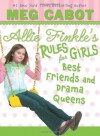 Best Friends and Drama Queens - Meg Cabot