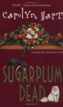Sugarplum Dead - Carolyn Hart