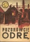 Pozdrówcie Odrę - Wojciech Sulewski