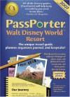 PassPorter Walt Disney World 2007: The Unique Travel Guide, Planner, Organizer, Journal, and Keepsake! - Jennifer Watson Marx, Dave Marx, Allison Cerel Marx