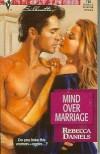 Mind Over Marriage - Rebecca Daniels