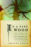 In a Dark Wood: A Novel - Amanda Craig