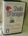 How Will I Know by Sheila O'Flanagan - Sheila O'Flanagan