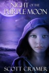 Night of the Purple Moon - Scott Cramer