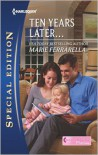 Ten Years Later... (Harlequin Special Edition Series #2252) - Marie Ferrarella