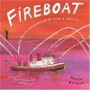 Fireboat: The Heroic Adventures of the John J. Harvey (Picture Puffin Books) - Maira Kalman
