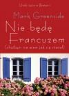 Nie będę Francuzem(choćbym nie wiem jak się starał) - Mark Greenside
