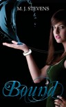 Bound (The Guardians, #1) - M.J.   Stevens