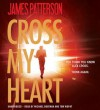 Cross My Heart (Alex Cross, #21) - James Patterson