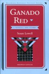 Ganado Red: A Novella and Stories - Susan Lowell