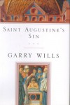 Saint Augustine's Sin - Garry Wills