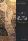 House of the Sleeping Beauties and Other Stories - Yasunari Kawabata, Edward G. Seidensticker, Yukio Mishima