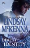 Deadly Identity - Lindsay McKenna
