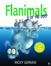 Flanimals of the Deep - Ricky Gervais, Rob Steen