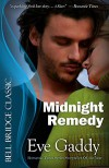 Midnight Remedy - Eve Gaddy