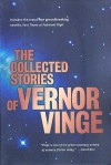 The Collected Stories of Vernor Vinge - Vernor Vinge