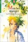 Mon bel oranger - José Mauro de Vasconcelos