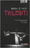 Trilobiti. I dodici racconti di un grande scrittore - Breece D'J Pancake, Ivan Bassi