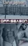 Off-Season  - Carol Lynne