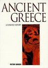 Ancient Greece: An Illustrated History (Illustrated National Histories) - Peter Green