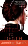 Bitten to Death - Jennifer Rardin
