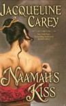 Naamah's Kiss - Jacqueline Carey