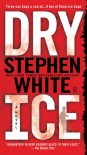 Dry Ice (Alan Gregory #15) - Stephen White