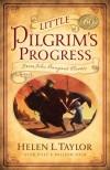 Little Pilgrim's Progress: From John Bunyan's Classic - Helen L. Taylor