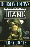 Douglas Adams' Starship Titanic - Terry Jones