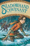 The Shadowhand Covenant - Brian Farrey
