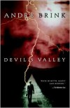 Devil's Valley - André Brink