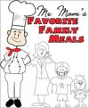 Mr. Moms Favorite Family Meals - Chef Dave