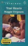 True Hearts - Maggie Ferguson