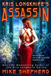 Kris Longknife's Assassin (Kris Longknife novellas Book 4) - Mike Shepherd, Mike Moscoe