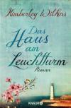 Das Haus am Leuchtturm: Roman (German Edition) - Kimberley Wilkins, Susanne Goga-Klinkenberg