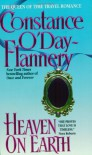 Heaven on Earth - Constance O'Day-Flannery