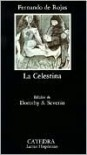 La Celestina (Letras Hispánicas, #4) - Fernando de Rojas, Dorothy S. Severin, Maite Cabello, María Luisa Cerrón