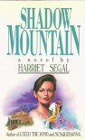 Shadow Mountain - Harriet Segal