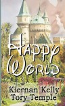Happy World - Kiernan Kelly