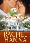 Second Chance: Tanner & Shannon - Rachel Hanna
