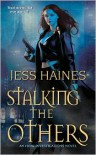 Stalking the Others - Jess Haines