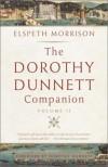 The Dorothy Dunnett Companion: Volume II - Elspeth Morrison, Dorothy Dunnett