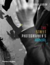 The Street Photographer's Manual - David Gibson