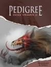 Dog Years 2: Pedigree - D.L. Snell, Thom Brannan