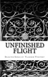 Unfinished Flight: Selected Songs of Vladimir Vysotsky - Vladimir Vysotsky, Andrey Kneller