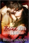 Blind With Love - Becca Jameson