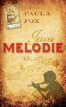 Jessies Melodie - Paula Fox