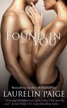 Found in You - Laurelin Paige