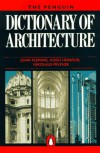 The Penguin Dictionary of Architecture - John Fleming, Hugh Honour, Nikolaus Pevsner