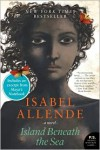 Island Beneath the Sea - Isabel Allende